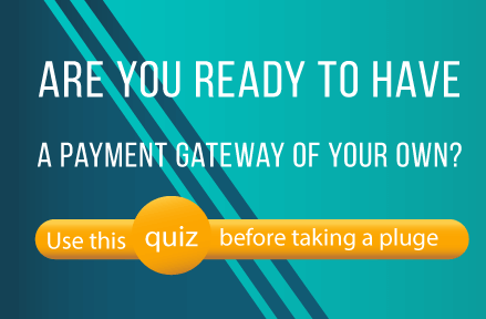 preview-are-you-ready-to-have-a-payment-gateway-of-your-own