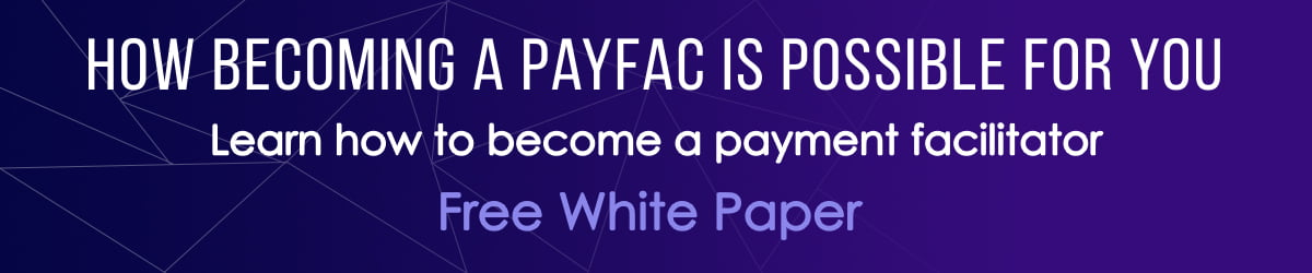 White Paper: How To Become a Payment Facilitator