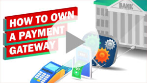 How to Own a Payment Gateway